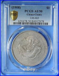 1908 China Chihli Dragon $1 Dollar Silver Coin Y-465 PCGS Graded AU50